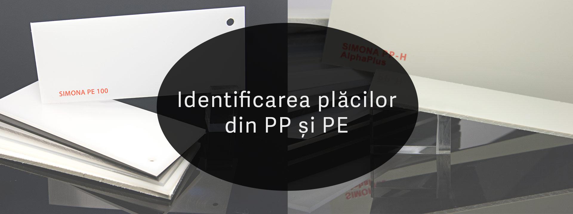 Identificarea plăcilor din PE si PP